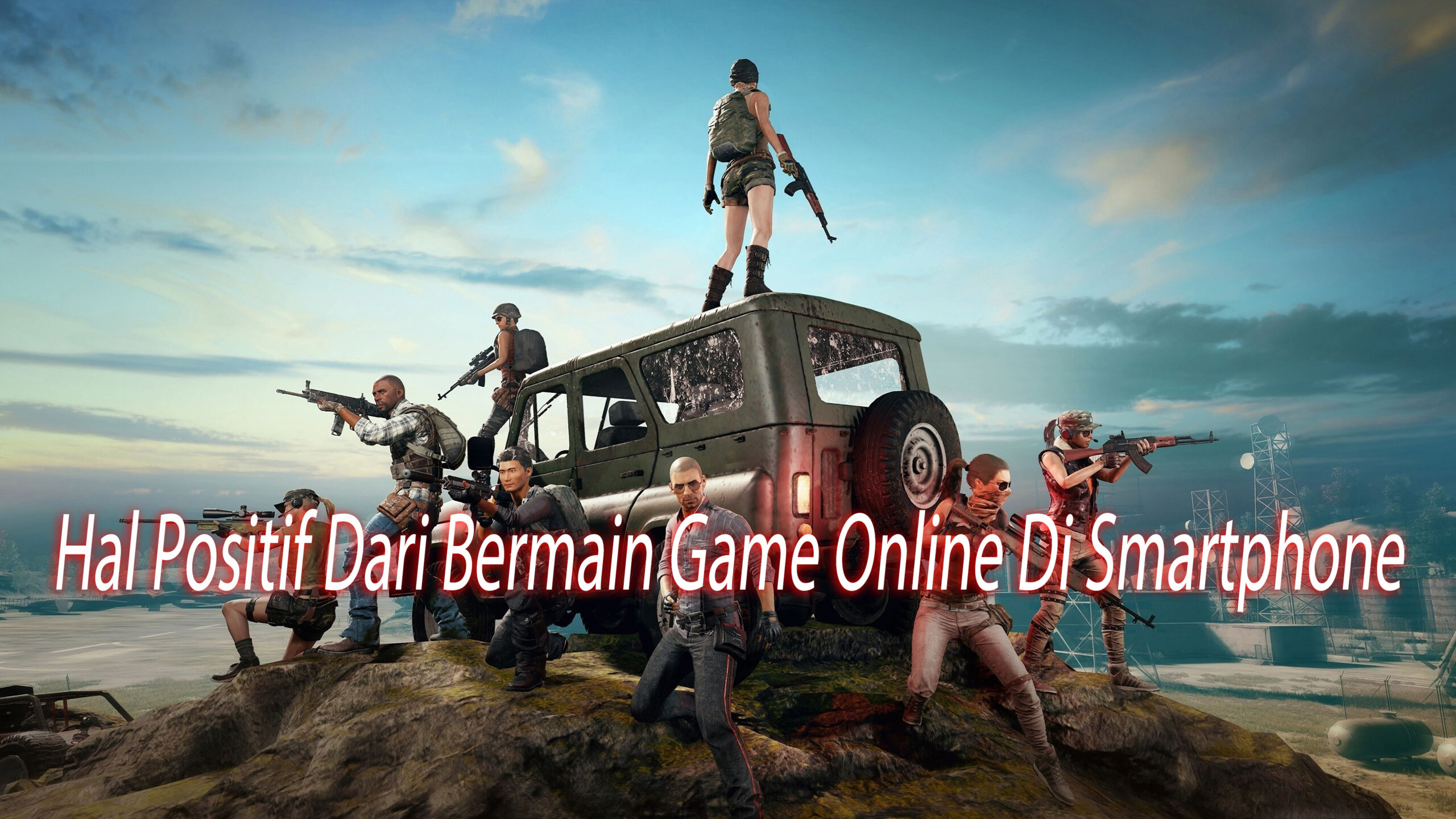 Hal Positif Dari Bermain Game Online Di Smartphone
